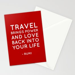 Travel brings power and love back into your life.  Rumi Quote Stationery Cards