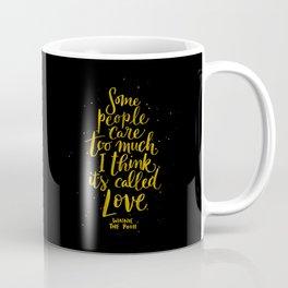 It's Called Love  Coffee Mug