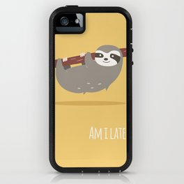 Sloth card - Am I late? iPhone Case