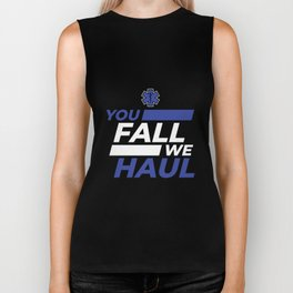 You Fall We Haul EMT EMS Gift Biker Tank