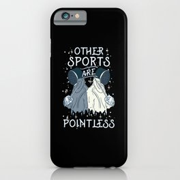 Fencing Design: Other Sports Are Pointless I Foil Aim Epee iPhone Case