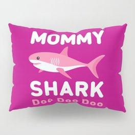 Mommy Shark Pillow Sham