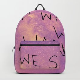 We See What We Want Backpack