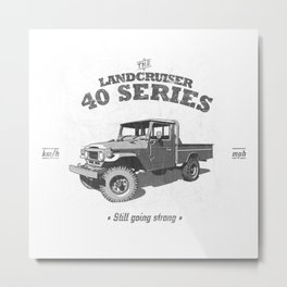 FJ45/HJ47 Landcruiser Truck/Ute - Still Going Strong Metal Print