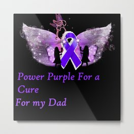 Power Purple For a Cure - For My Dad Metal Print