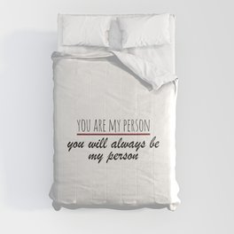 You are my person - Grey's Anatomy Comforters