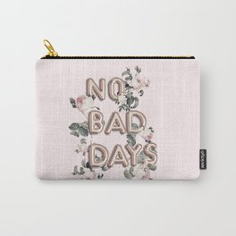 NO BAD DAYS - ROSEGOLD BALLOONS & ROSES Carry-All Pouch
