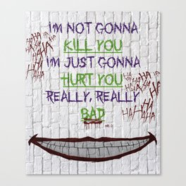 REALLY, REALLY BAD JOKER Canvas Print