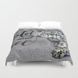 Snow leopard Wild and Free Duvet Cover