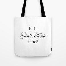 Gin & Tonic time Tote Bag