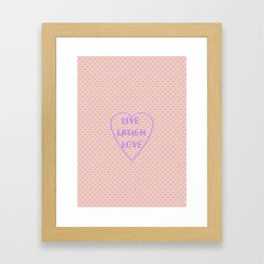 Lavender LIVE LAUGH LOVE Polka Dots Peach Framed Art Print