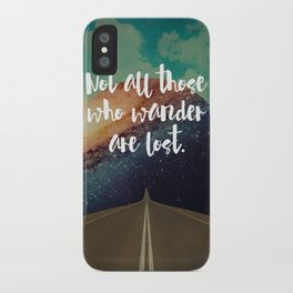 Vintage Quotes Collection -- Not All Those Who Wander Are Lost iPhone Case