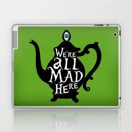 """We're all MAD here"" - Alice in Wonderland - Teapot - 'Garden Green Laptop & iPad Skin"
