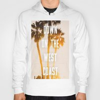 west coast Hoodies featuring WEST COAST by Jack Stobart