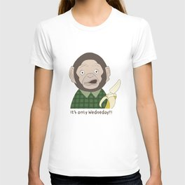 It's only Wednesday?! T-shirt