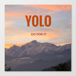 YOLO GO FOR IT #2 Canvas Print