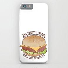 Dauntless - Because Burgers iPhone 6s Slim Case