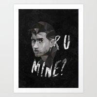 R U MINE? Art Print