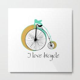 I love bicycle Metal Print