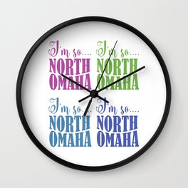 Im So North Omaha Pop Wall Clock