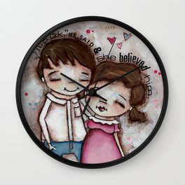She Believed Him - by Diane Duda Wall Clock