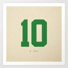 10 O Rei Art Print