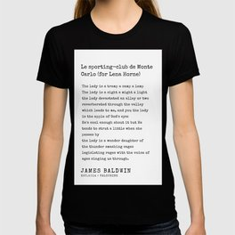 For Lena  Horne |James Baldwin Poems| 200808 Print Poster Black Writers Motivational Quotes For Life T-shirt
