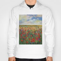 poppies Hoodies featuring Poppies by Michael Creese