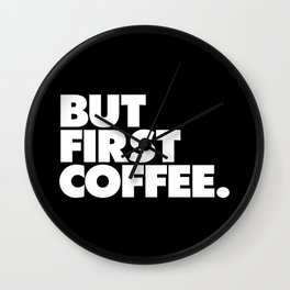 But First Coffee Typography Poster Black and White Office Decor Wake Up Espresso Bedroom Posters Wall Clock