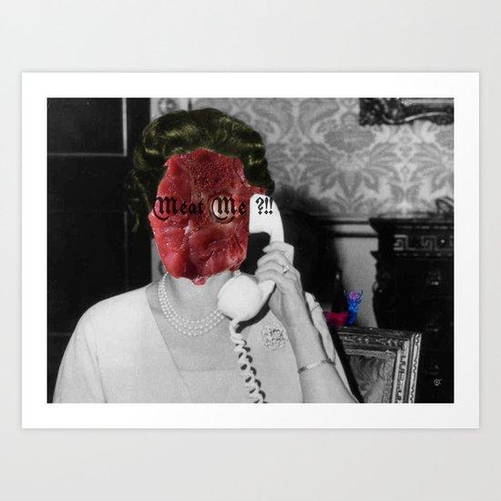 Meat the Queen Art Print
