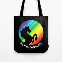 queer Tote Bags featuring Be Your Own Queer by Berberism