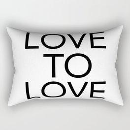 LOVE TO LOVE Rectangular Pillow