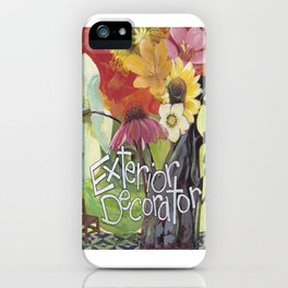 Exterior Decorator iPhone Case