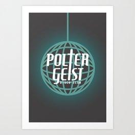 Poltergeist Disco Club Art Print