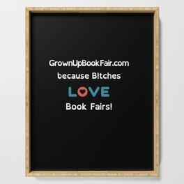B!tches Love Book Fairs Serving Tray
