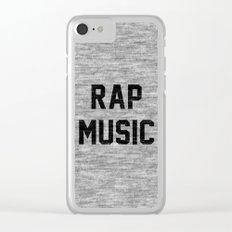 Rap Music Clear iPhone Case