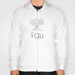 FALL in love Hoody