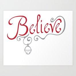 Believe in Christmas Art Print