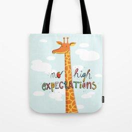 No High Expectations Tote Bag