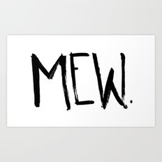 Mew. Art Print