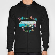Take The Beach With You Hoody