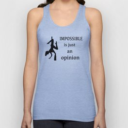 "Aerialist ""Impossible is just an opinion"" Graphic Unisex Tank Top"