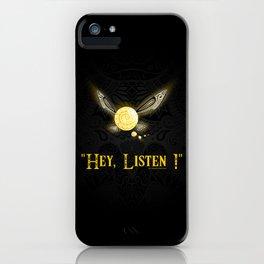 Hey Listen ! iPhone Case