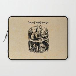 Not Myself - Lewis Carroll - Alice in Wonderland Laptop Sleeve