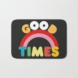 GOOD TIMES Bath Mat
