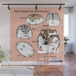 How to Describe your Dwarf Hamsters Wall Mural