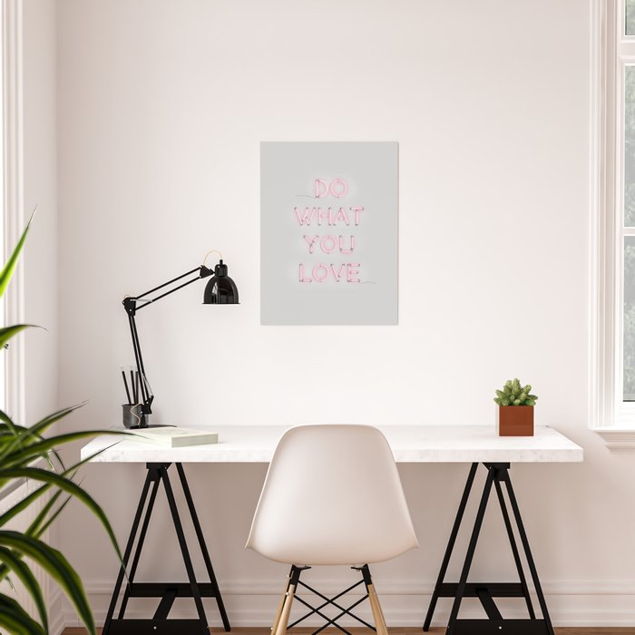 Do what you love, Neon Sign Poster