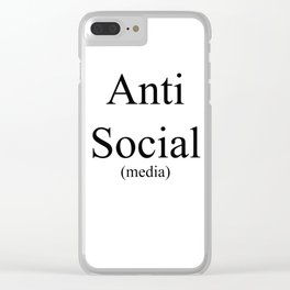 Anti Social Media Clear iPhone Case