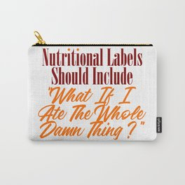 Nutritional Labels Upgrade Funny Foodie Love Meme Carry-All Pouch
