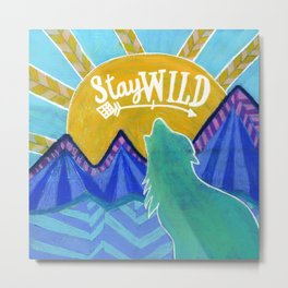 Stay Wild Wolf Sunset Metal Print